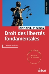 Téléchargement gratuit de livres Ipad Droit des libertés fondamentales  - 2017-2018 FB2 RTF PDB 9782311404906 in French par Charlotte Denizeau