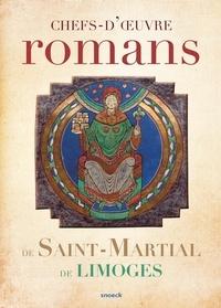 Charlotte Denoël et Alain-Charles Dionnet - Chefs-d'oeuvre romans de Saint-Martial de Limoges.