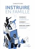 Charlotte Dien - Instruire en famille.