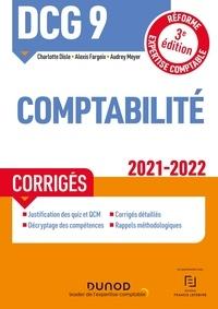 Charlotte Disle et Alexis Fargeix - DCG 9 Comptabilité - Corrigés - 2021/2022 - Réforme Expertise comptable.