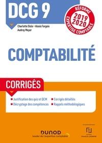 Charlotte Disle et Alexis Fargeix - DCG 9 Comptabilité - Corrigés - Réforme Expertise comptable 2019-2020.