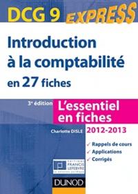 Charlotte Disle - Introduction à la comptabilité DCG 9 en 27 fiches.