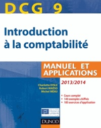 Introduction à la comptabilité DCG 9- Manuel et applications - Charlotte Disle |