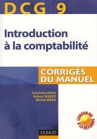 Charlotte Disle et Robert Maéso - Introduction à la comptabilité DCG9 - Corrigés du manuel.