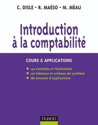 Charlotte Disle et Robert Maéso - Introduction à la comptabilité - Cours & Applications.