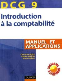Charlotte Disle et Robert Maéso - Introduction comptabilité DCG9 - Manuel et applications.