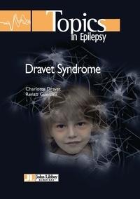 Charlotte Dravet et Renzo Guerrini - Dravet Syndrome.