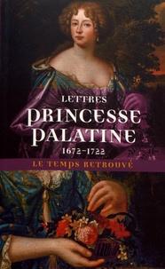 Charlotte Elisabeth de Bavière Orleans - Lettres de madame duchesse d'Orléans née princesse palatine (1672-1722).