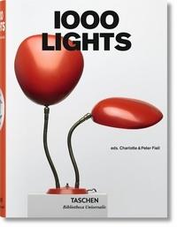 Charlotte Fiell et Peter Fiell - 1000 Lights.