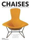 Charlotte Fiell et Peter Fiell - Chaises - 1000 chefs-d'oeuvre du design du XIXe siècle à nos jours.
