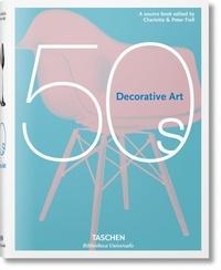 Charlotte Fiell et Peter Fiell - Decorative Art 50's.