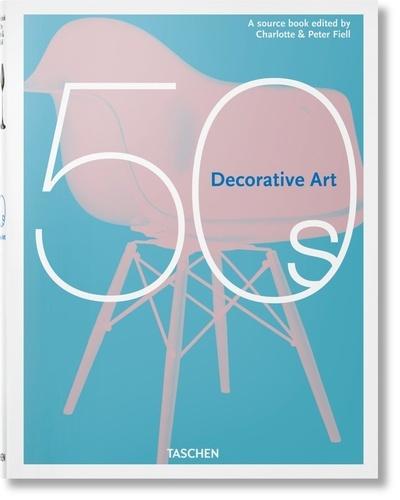 Charlotte Fiell et Peter Fiell - Decorative Art 50s.