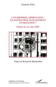 Lentreprise apprenante: le knowledge management en question ? - Etudes de cas chez EDF.pdf