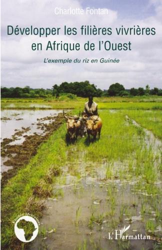 Charlotte Fontan - Développer les filières vivrières en Afrique de l'Ouest - L'exemple du riz en Guinée.