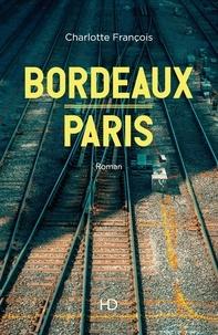 Charlotte François - Bordeaux-Paris.