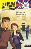Charlotte Garner et Jacques Marcelin - Murder in West Park - De la 4e à la 3e.