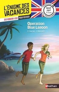 Charlotte Garner et Jacques Marcelin - Operation Blue Lagoon - De la 5e à la 4e.