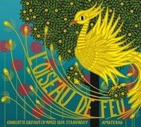 Charlotte Gastaut - L'oiseau de feu.