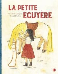 Charlotte Gingras et Gérard Dubois - La petite écuyère.