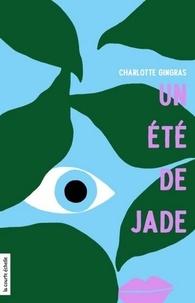 Charlotte Gingras - Un été de jade.