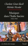 Charlotte Ginot-Slacik - Musiques dans l'Italie fasciste (1922-1943).