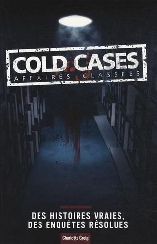 Charlotte Greig - Cold Cases, Affaires Classées.