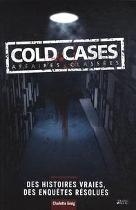 Charlotte Greig - Cold cases affaires classées.