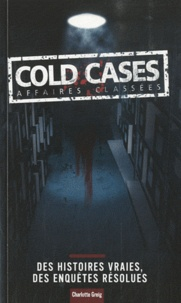 Charlotte Greig - Cold cases - Affaires classées.