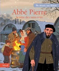 Charlotte Grossetête et Etienne Jung - Abbé Pierre - La voix des sans-voix.