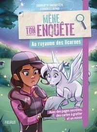 Charlotte Grossetête et Charles Deroo - Au royaume des licornes.