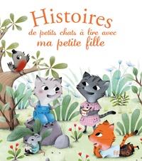 Charlotte Grossetête et Céline Chevrel - Histoires de petits chats à lire avec ma petite fille.