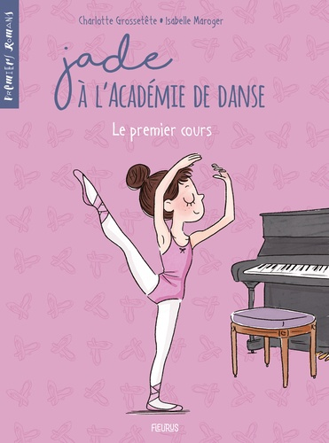 Jade à l'académie de danse  Le premier cours