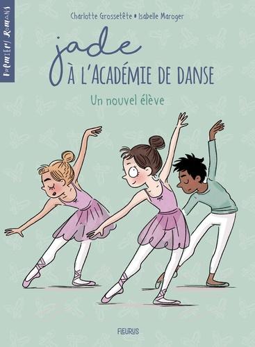 Jade à l'académie de danse  Un nouvel élève