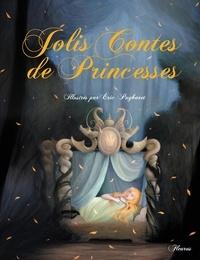Charlotte Grossetête et  Raffaella - Jolis Contes de Princesses.