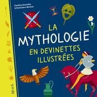 Charlotte Grossetête et David Sierra Martinez - La mythologie en devinettes illustrées.