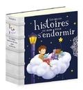 Charlotte Grossetête et Sophie de Mullenheim - Les belles histoires du soir pour s'endormir.