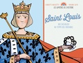 Charlotte Grossetête et Violaine Costa - Saint Louis - Roi chevalier au temps des croisades.