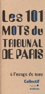 Charlotte Guy et Angélique Dufour - Les 101 mots du tribunal de Paris.