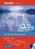 Charlotte Habersack - Der Tote im See - Deutsch als Fremdsprache. Niveaustufe A2. Leseheft.