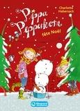 Charlotte Habersack - Pippa Pepperkorn Tome 6 : Pippa Pepperkorn fête Noël.
