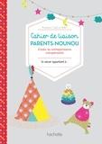 Charlotte Henry - Carnet de liaison parents-nounou - L'outil de correspondance indispensable.