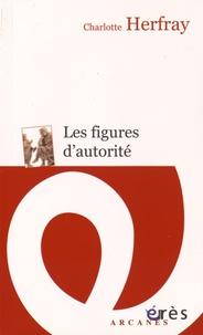 Charlotte Herfray - Les figures d'autorité - Un parcours initiatique.