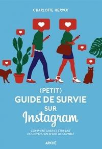 Charlotte Hervot - (Petit) guide de survie sur Instagram.
