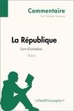 Charlotte Heymans et  LePetitPhilosophe.fr - La République de Platon - L'art d'imitation (Commentaire) - Comprendre la philosophie avec lePetitPhilosophe.fr.