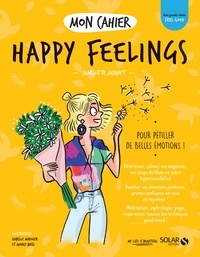 Charlotte Jacquet - Mon cahier Happy Feelings.