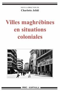 Feriasdhiver.fr Villes maghrébines en situation coloniale Image