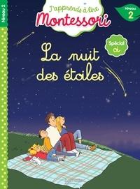 Charlotte Jouenne - La nuit des étoiles - Spécial oi, niveau 2.