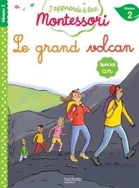 Charlotte Jouenne et Gwenaëlle Doumont - Le grand volcan - Niveau 2.
