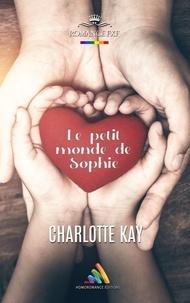 Charlotte Kay - Le petit monde de Sophie.