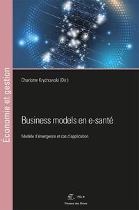 Charlotte Krychowski - Business models en e-santé - Modèle d'émergence et cas d'application.